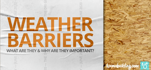 Weather Barriers: What Are They & Why Are They Important?