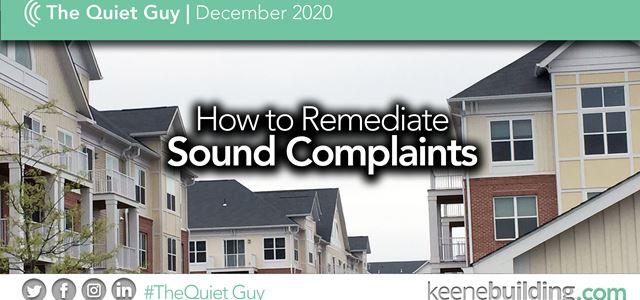 How to Remediate Sound Complaints