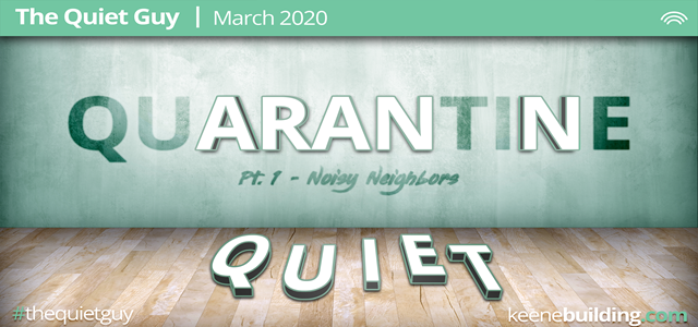 "You Can't Spell ""Quarantine"" Without #Quiet (Pt. 1)"