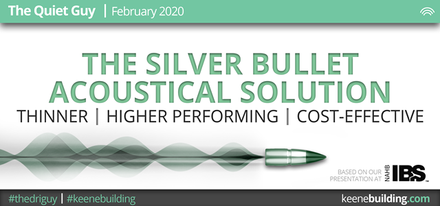 The Silver Bullet Acoustical Solution (IBS 2020 Presentation)
